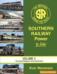Southern Railway Power In Color Vol. 1: Covered Wagons and Switchers