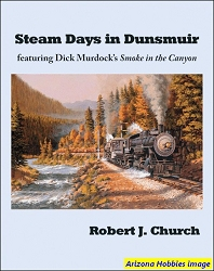 Steam Days in Dunsmuir