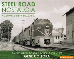 Steel Road Nostalgia Vol. 2:  New England