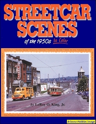 Streetcar Scenes of the 1950s In Color