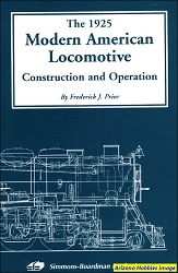 The 1925 Modern American Locomotive: Construction and Operation