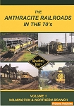 The Anthracite Railroads in the 1970's Vol. 1: Wilmington & Northern Branch DVD