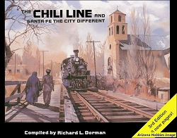 The Chili Line and Santa Fe The City Different 3rd Edition