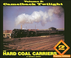 The Hard Coal Carriers Vol. 2: Camelback Twilight