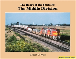 The Heart of the Santa Fe: The Middle Division