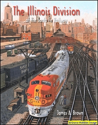 The Illinois Division of the Santa Fe Railway