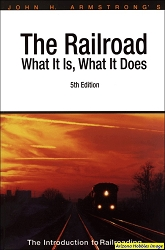 The Railroad: What It Is, What It Does