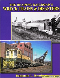 The Reading Railroad's Wreck Trains & Disasters