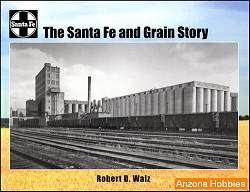 The Santa Fe Railway and Grain Story