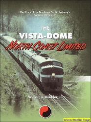 The Vista-Dome North Coast Limited