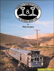 Tonopah & Tidewater Railroad: The Nevada Short Line