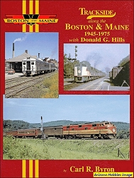 Trackside Along the Boston & Maine: 1945-1975