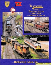 Trackside Around Binghamton 1960-1976