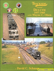 Trackside Around Duluth 1957-1960 with Wayne C. Olsen