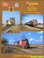 Trackside Around Kansas 1960-1975 with Lloyd Stagner