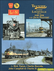 Trackside Around Louisville East 1948-1958 with Jack Fravert