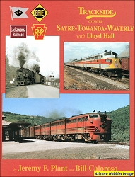 Trackside Around Sayre-Towanda-Waverly with Lloyd Hall