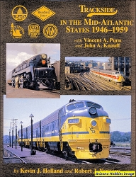 Trackside in the Mid-Atlantic States 1946-1959