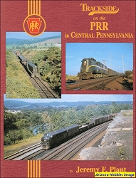 Trackside on the Pennsylvania Railroad In Central Pennsylvania