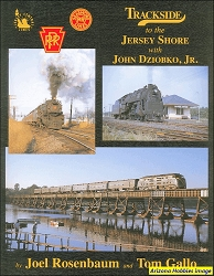 Trackside to the Jersey Shore with John Dziobko, Jr.