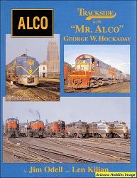 Trackside with Mr. ALCO George W. Hockaday