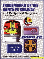 Trademarks of the Santa Fe Railway and Peripheral Subjects
