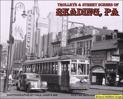 Trolleys and Street Scenes of Reading, Pennsylvania