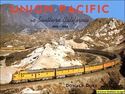 Union Pacific in Southern California: 1880-1990