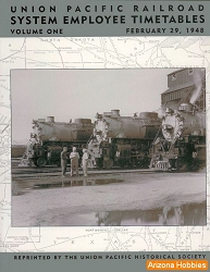 Union Pacific System Timetables: Vol. 1
