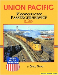 Union Pacific Through Passenger Service In Color