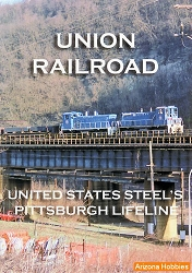 Union Railroad: U.S. Steel's Pittsburgh Lifeline DVD
