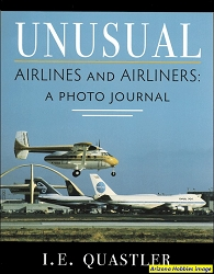 Unusual Airlines and Airliners: A Photo Journal