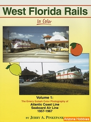 West Florida Rails In Color Vol. 1: The Emery Gulash Color Photography