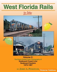 West Florida Rails In Color Vol. 2: Seaboard Coast Line 1970-1987