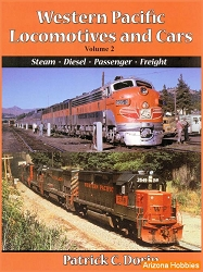 Western Pacific Locomotives and Cars Vol. 2