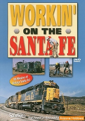 Workin' on the Santa Fe Railway DVD